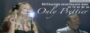 Miranda Lambert - Only Prettier cover