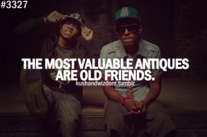 The most valuable antiques are old friends.