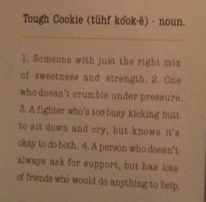 Tough cookie ;)