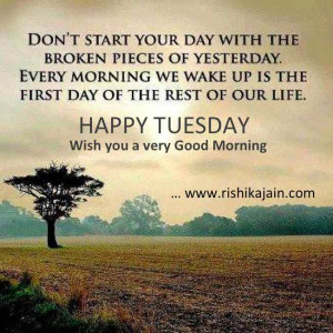 Tuesday Good Morning Wishes, Inspiring quotes, Uplifting messages ...