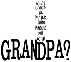 grandfather quotes More