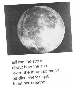 ... , die, follow me, love, love story, moon, quotes, story, sun, text
