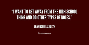 quote-Shannon-Elizabeth-i-want-to-get-away-from-the-13125.png
