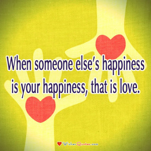 Relationship Quote, Couple, Love. When someone else's happiness is ...