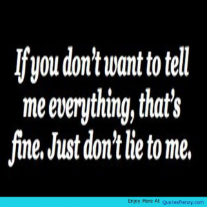 Quotes About Being Lied