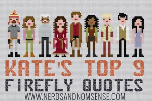 Kate's Top 9 Firefly Quotes