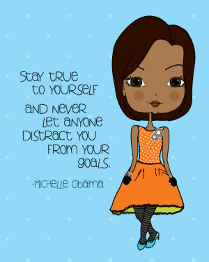 Michelle Obama Quote Inspriational Art Print