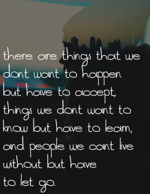 wise, quotes, sayings, quote, let go, happen | Inspirational pictures