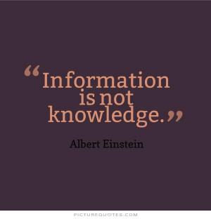 Albert Einstein Quotes Knowledge Quotes Information Quotes