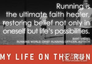 Running is the ultimate faith healer, restoring belief not only in ...