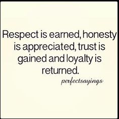 Mutual respect and trust