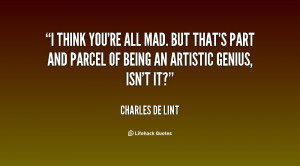 quote-Charles-de-Lint-i-think-youre-all-mad-but-thats-54205.png