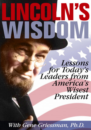 Famous Quotes By Abraham Lincoln Lincoln's wisdom a learning