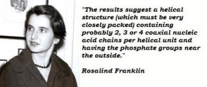 Rosalind franklin famous quotes 2