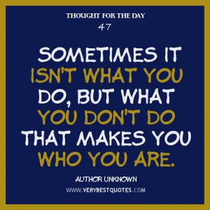 Sometimes it isn't what you do, but what you don't do that makes ...