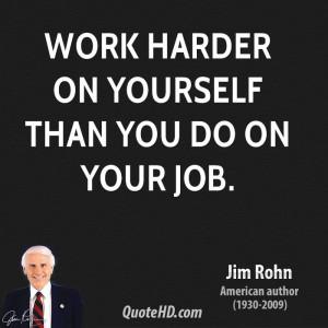 jim-rohn-jim-rohn-work-harder-on-yourself-than-you-do-on-your.jpg