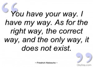 you have your way friedrich nietzsche