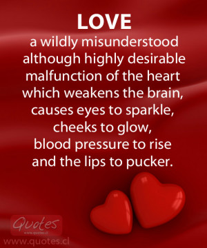 Quote about Love and how it is misunderstood yet desirable and what it ...