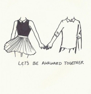 Love quote awkward
