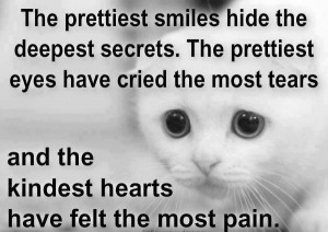 The prettiest smiles hide the deepest scerets.....