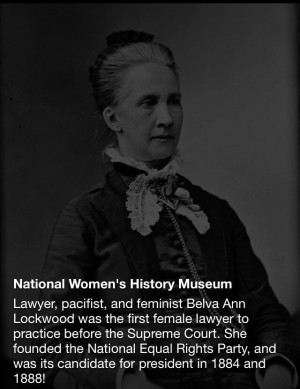 Belva Ann Lockwood Quotes