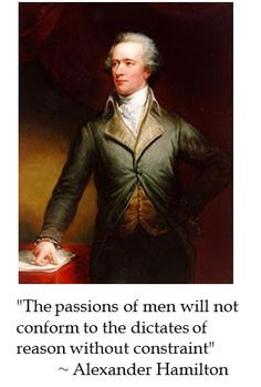 Alexander Hamilton on #Politics #quotes #tcot More