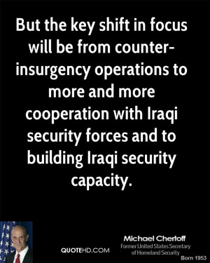 But the key shift in focus will be from counter-insurgency operations ...