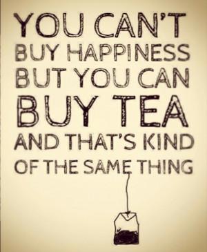 Tea = Happiness