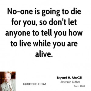 Bryant H. McGill Quote shared from www.quotehd.com