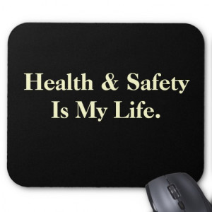Funny Health And Safety Quote...