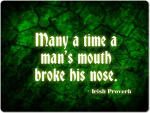 Many a time a man's mouth broke his nose.