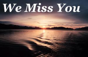 ... we-miss-you.jpg[/IMG][/URL][URL=http://www.gaestebuchbilder.org/][B