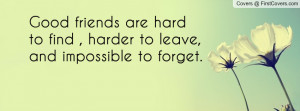 good_friends_are-34588.jpg?i