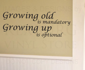 Short Quotes About Growing Up