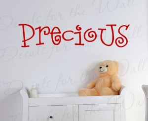 Precious Nursery Vinyl Wall Decal Quote