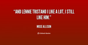 quote-Mose-Allison-and-lennie-tristano-i-like-a-lot-59412.png