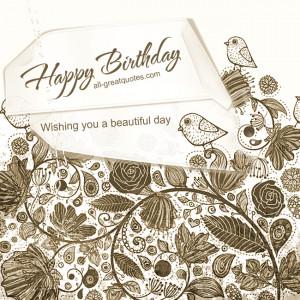 Happy Birthday .. Wishing you a beautiful day. – Free Birthday Cards ...