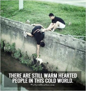 There are still warm hearted people in this cold world.
