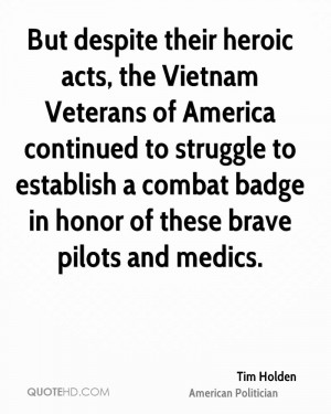 But despite their heroic acts, the Vietnam Veterans of America ...