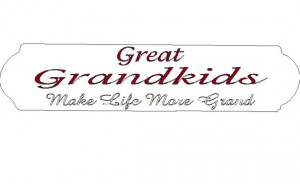 Great Grandkids Make Life More Grand decal in two colors