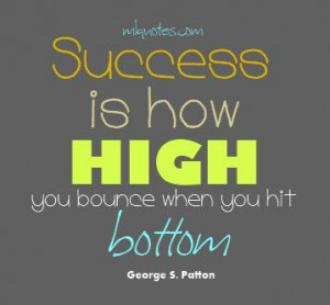 how high will you bounce when you hit rock bottom?