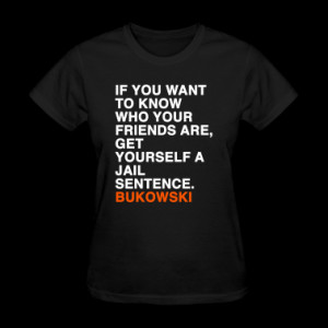 charles bukowski quote Women's T-Shirts
