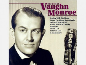 Vaughn Monroe picture image poster
