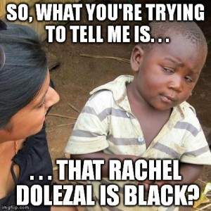 Rachel Dolezal Memes #askrachel