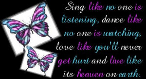 sing singing dance dancing love heaven quote quotes poem poems: Words ...