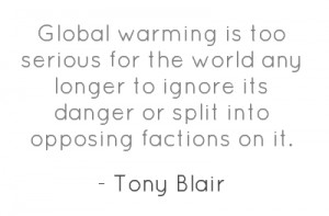 Global warming is too serious for the world any longer