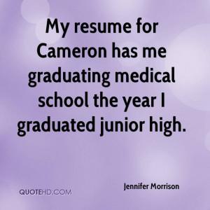 ... has me graduating medical school the year I graduated junior high