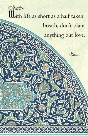 jalal ad din rumi, sayings, quotes, love, life | Inspirational ...