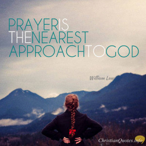 William Law Quote – The Right and Wrong Way to Pray