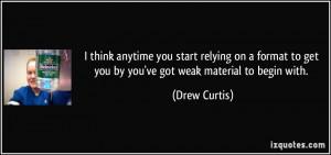 More Drew Curtis Quotes